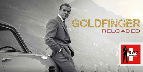 Goldfinger Reloaded - Schweiz