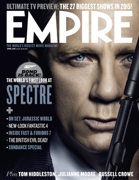 empire cover april 2015 daniel craig james bond spectre