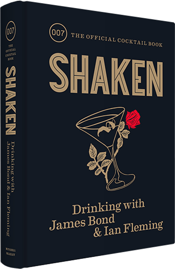 shaken drinking with James Bond and Ian Fleming cocktail guide book cover