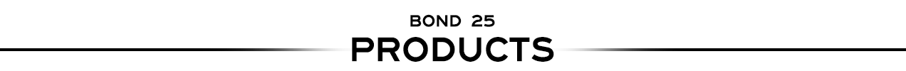 Bond 25 products and brands