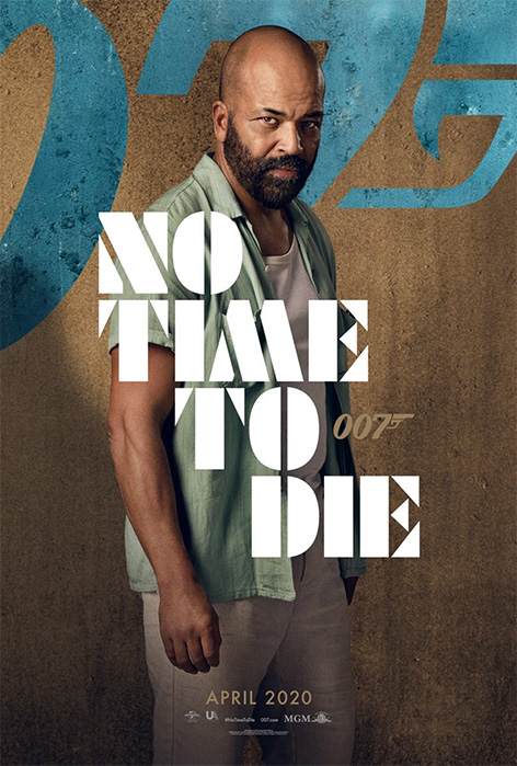 Jeffrey Wright No Time To Die Felix Leiter character poster James Bond 007