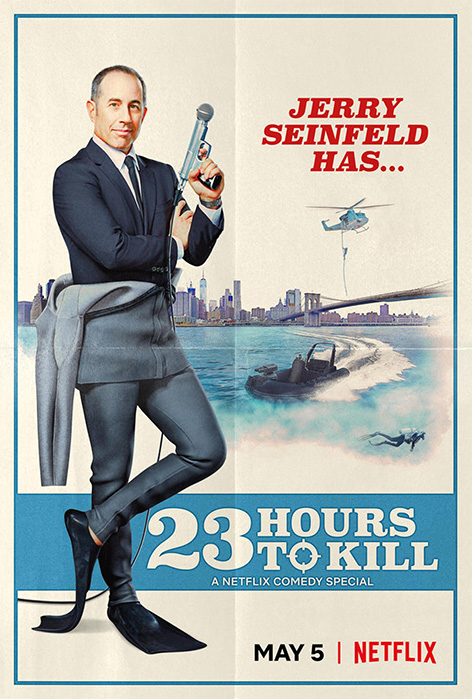 James Bond Seinfeld 23 Hours To Kill Poster