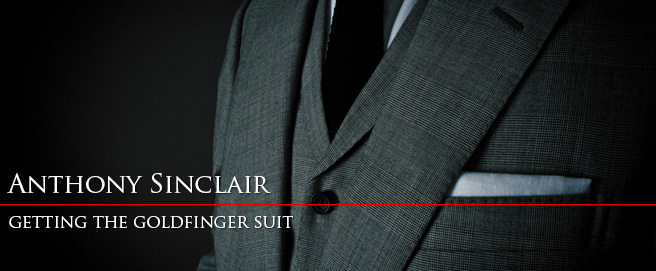 Getting the Anthony Sinclair Goldfinger suit