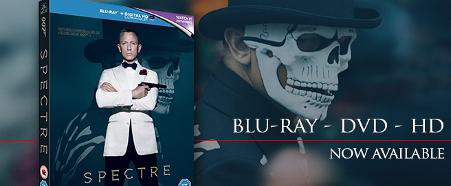 SPECTRE now available on DVD, Blu-Ray and HD Digital
