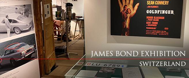 James Bond exhibition Switzerland