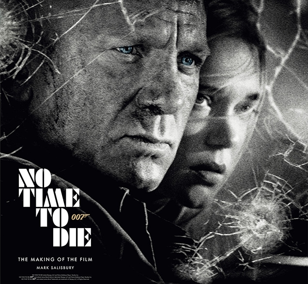 No Time to Die: The Making of the Film, by Mark Salisbury
