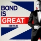 Bond is GREAT Britain