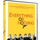 Everything or Nothing Documentary now on DVD