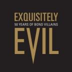 Exquisitely Evil: 50 Years of Bond Villains