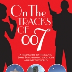 On the tracks of 007 celebrates 20 years of James Bond location hunting