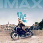 No Time To Die IMAX poster released featuring James Bond on the Triumph motorcyle in Matera